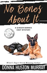 No Bones About It (The Ginger Barnes Main Line Mysteries, #4) | Donna Huston Murray |