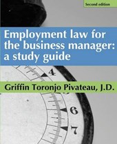 Employment Law for the Business Manager - 2D Edition
