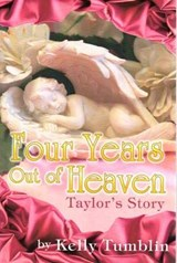 Four Years Out of Heaven | Kelly Tumblin |