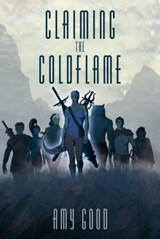 Claiming the Coldflame | Amy Good |