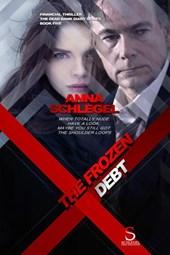 The Frozen Debt (The Dead Bank Diary , #5)