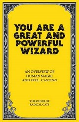 You Are a Great and Powerful Wizard | Sage Liskey |