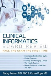 Clinical Informatics Board Review