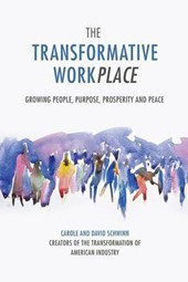 The Transformative Workplace