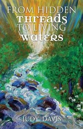 From Hidden Threads to Living Waters