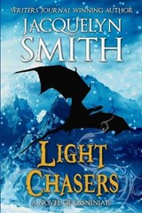 Light Chasers | Jacquelyn Smith |
