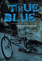 True Blue | Deborah Ellis |