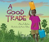A Good Trade | Alma Fullerton |