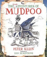 True Adventures of Mudpoo | Peter Klein |