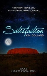 Satisfaction | K.M. Golland |