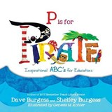 P Is for Pirate | Dave Burgess; Shelley Burgess |