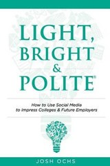 Light, Bright and Polite | Josh Ochs |