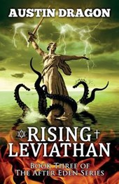 Rising Leviathan (After Eden Series, Book #3)