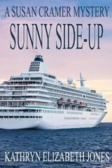Sunny Side-Up | Kathryn Elizabeth Jones |