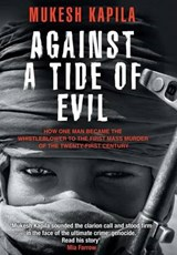 Against a Tide of Evil | Kapila, Mukesh ; Lewis, Damien |