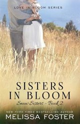 Sisters in Bloom | Melissa Foster |