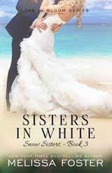 Sisters in White | Melissa Foster |