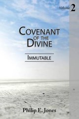 Covenant of the Divine | Philip E. Jones |