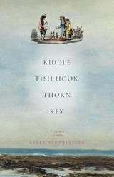 Riddle, Fish Hook, Thorn, Key | Kelly Terwilliger |