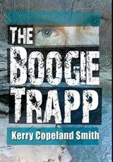 The Boogie Trap | Kerry Copeland Smith |