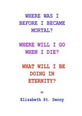 Where Was I Before I Became Mortal?