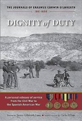 Dignity of Duty | Erasmus Corwin Gilbreath |