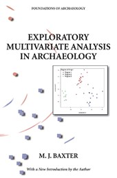 Exploratory Multivariate Analysis in Archaeology
