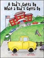 A Dad's Gotta Do What a Dad's Gotta Do