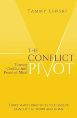 The Conflict Pivot | Tammy Lenski |