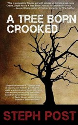 A Tree Born Crooked | Steph Post |