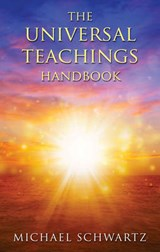 The Universal Teachings Handbook | Michael Schwartz |