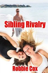 Sibling Rivalry | Robbie Cox |