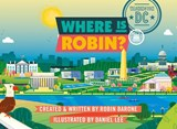 Where Is Robin? Washington, DC | Robin Barone |