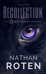 Recollection (AEGIS Character Novelette Seies, #1) | Nathan Roten |