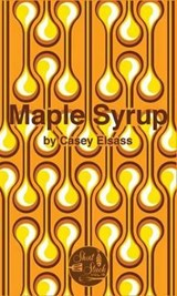 Maple Syrup | Casey Elsass |