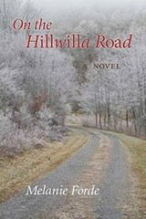 On the Hillwilla Road | Melanie Forde |