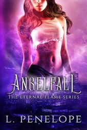 Angelfall (The Eternal Flame Series, #2)