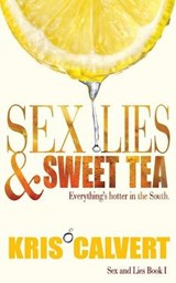 Sex, Lies & Sweet Tea | auteur onbekend |
