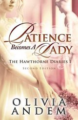 Patience Becomes a Lady | Olivia Andem |
