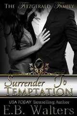 Surrender to Temptation | E. B. Walters |