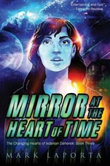 Mirror at the Heart of Time | Mark Laporta |