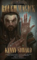 Rough Magick | Kenny Soward |