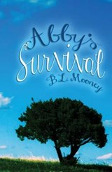 Abby's Survival | B. L. Mooney |