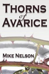 Thorns of Avarice | Mike Nelson |