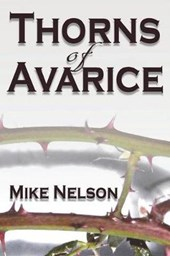 Thorns of Avarice