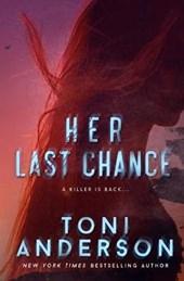 Her Last Chance (Her ~ Romantic Suspense, #2)