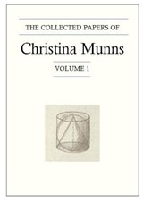 The Collected Papers of Christina Munns, Volume | Christina Munns |