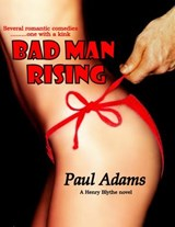 Bad Man Rising | Paul Adams |