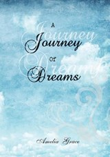 A Journey of Dreams | Amelia Grace |
