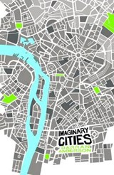 Imaginary Cities | Darran Anderson |